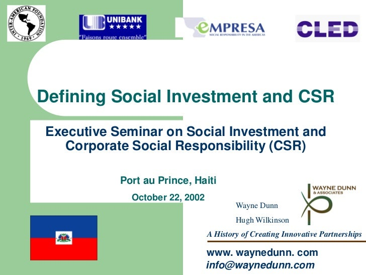 Defining Social Investment and CSRExecutive Seminar on Social Investment and   Corporate Social Responsibility (CSR)      ...