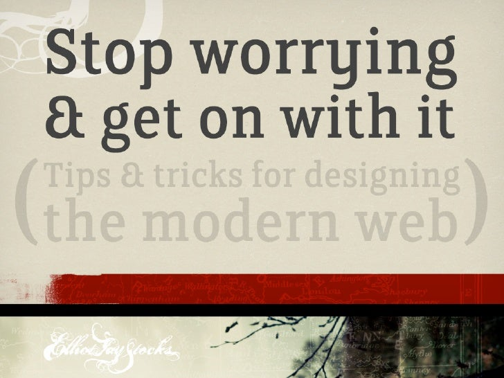 Stop Worrying & Get On With It (WDC Bristol 2009)