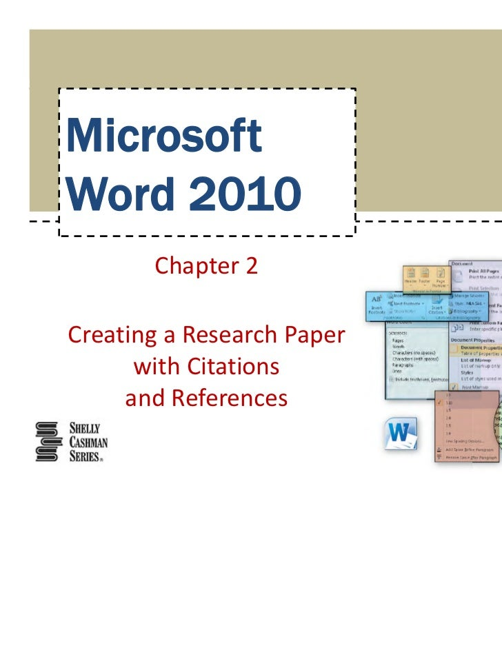MicrosoftWord 2010       Chapter2CreatingaResearchPaper      withCitations     andReferences