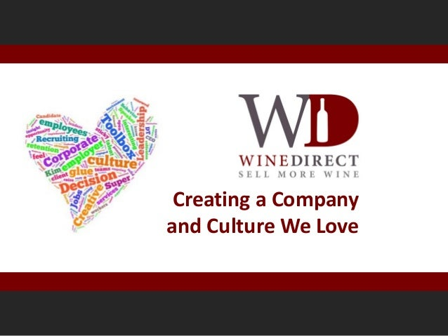 The WineDirect Culture