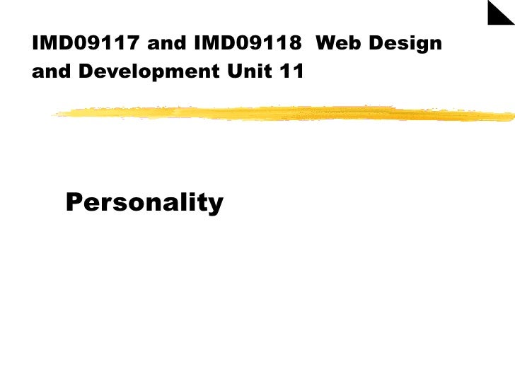 IMD09117 and IMD09118  Web Design and Development Unit 11 Personality