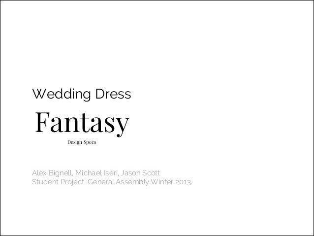 Wedding Dress Fantasy Design specs