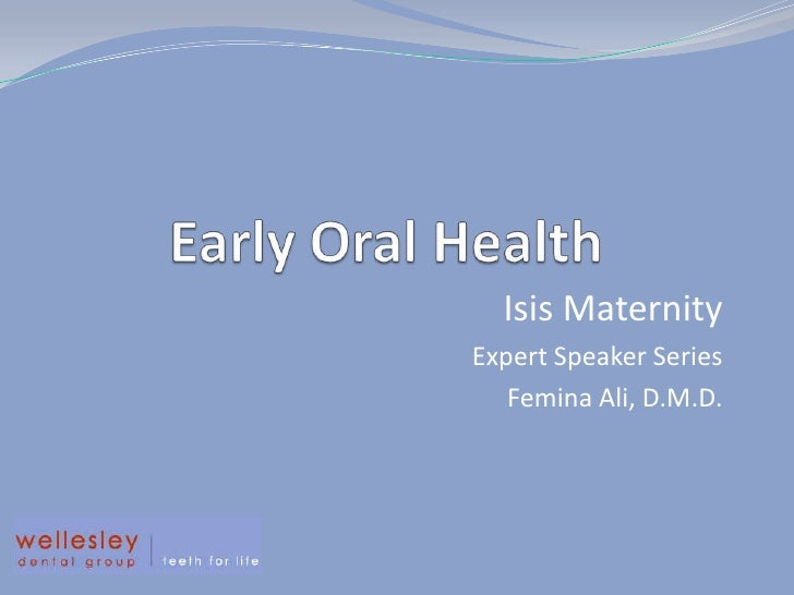 Early Oral Health