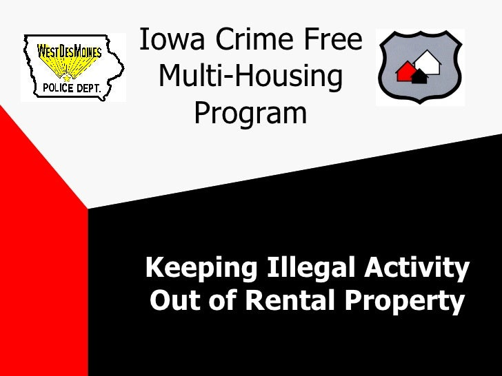 Iowa Crime Free Multi-Housing Program Keeping Illegal Activity Out of Rental Property