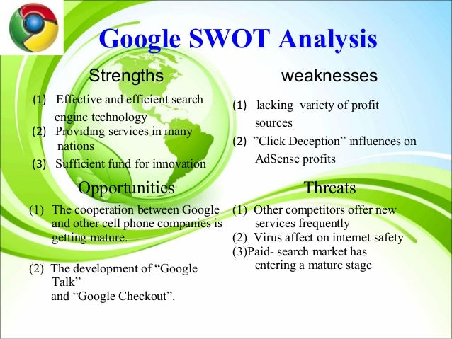 google inc swot analysis Looking for the best apple inc swot analysis in 2018 click here to find out apple's strengths, weaknesses, opportunities and threats  google swot microsoft .