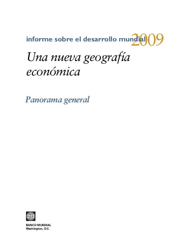 2009informe sobre el desarrollo mundialUna nueva geografíaeconómicaPanorama generalBANCO MUNDIALWashington, D.C.