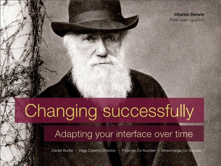 Changing successfully: Adapting your interface over time
