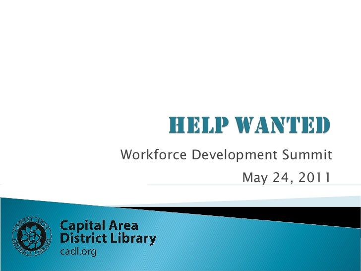 Workforce Development Summit May 24, 2011