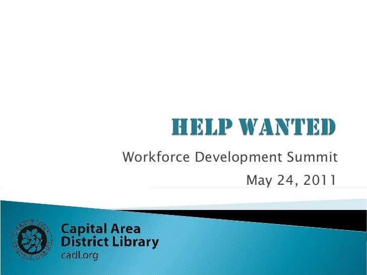Help Wanted, Workforce Development Summit