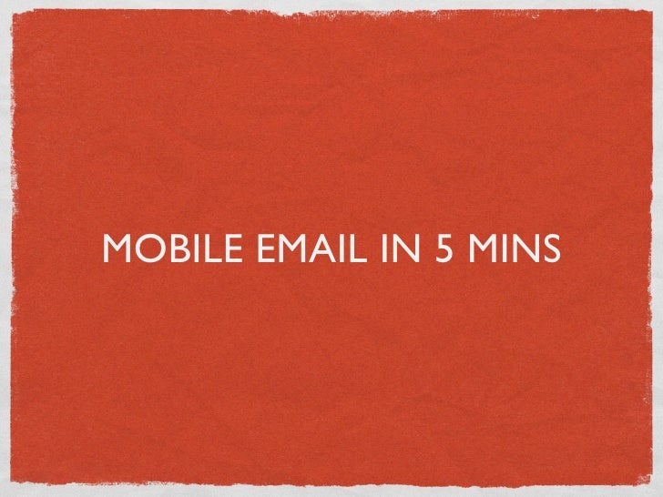 MOBILE EMAIL IN 5 MINS