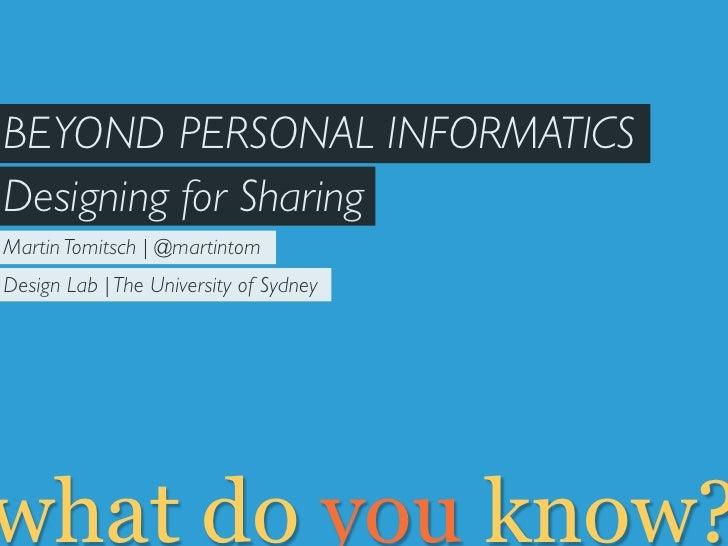 Beyond personal informatics: designing for sharing