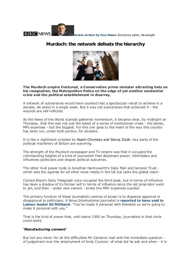 Article written by Paul Mason Economics editor, NewsnightMurdoch: the network defeats the hierarchyThe Murdoch empire frac...
