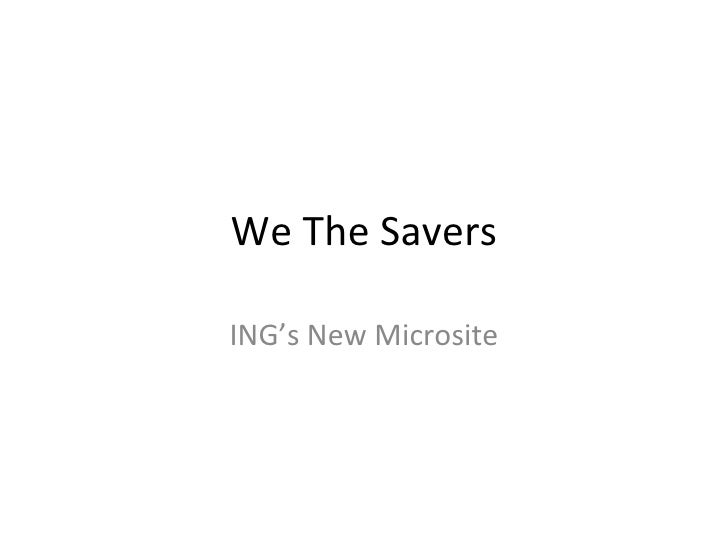 We The Savers ING's New Microsite