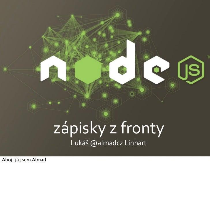 node.js: zápisky z fronty (Battle guide to node.js)