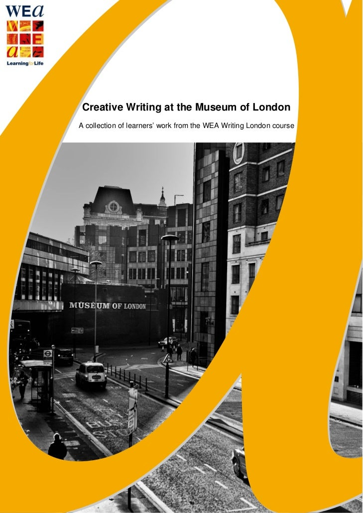 ba creative writing london The ba creative writing and journalism degree is an opportunity to develop as a creative writer while focusing on practical journalistic skills.