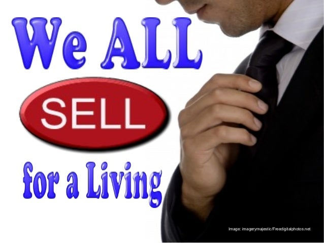 We ALL Sell for a Living