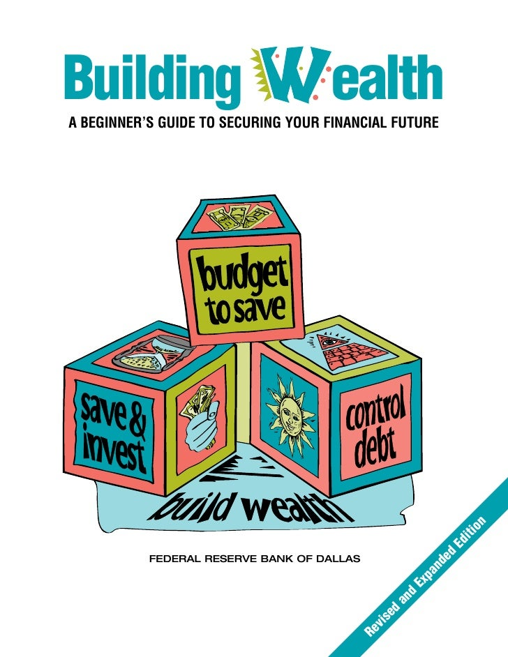 Building                     WealthA BEGINNER'S GUIDE TO SECURING YOUR FINANCIAL FUTURE                                   ...
