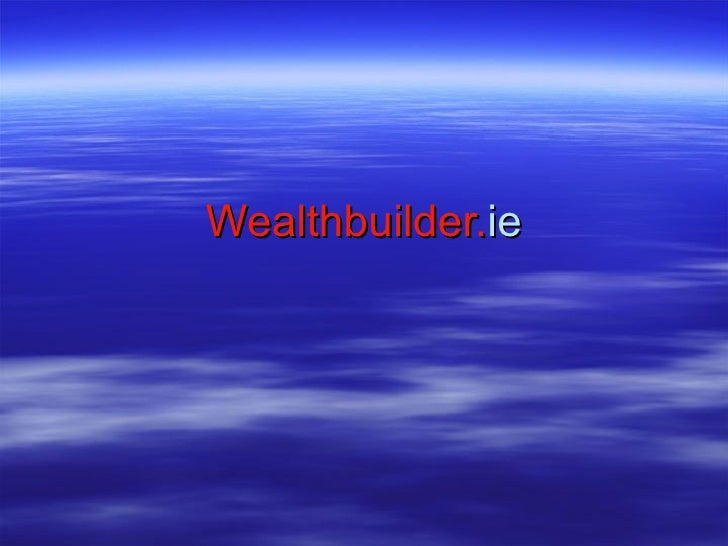 Wealthbuilder Power Point Introduction
