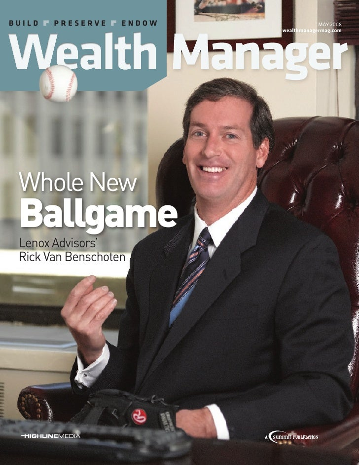 Build  Preserve  eNdOW               May 2008                            wealthmanagermag.com      Whole New  Ballgame  ...
