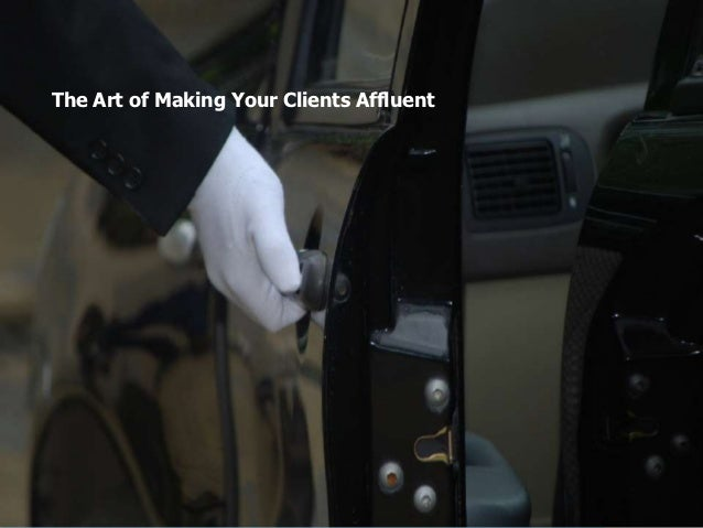 The Art of Making Your Clients Affluent