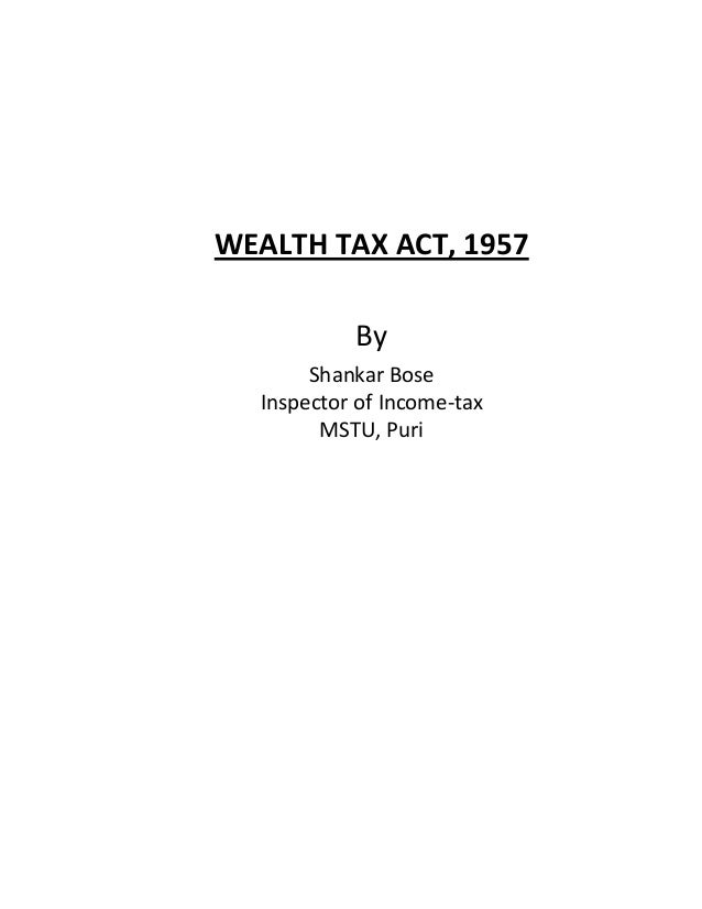 Wealth tax act,1957.bose