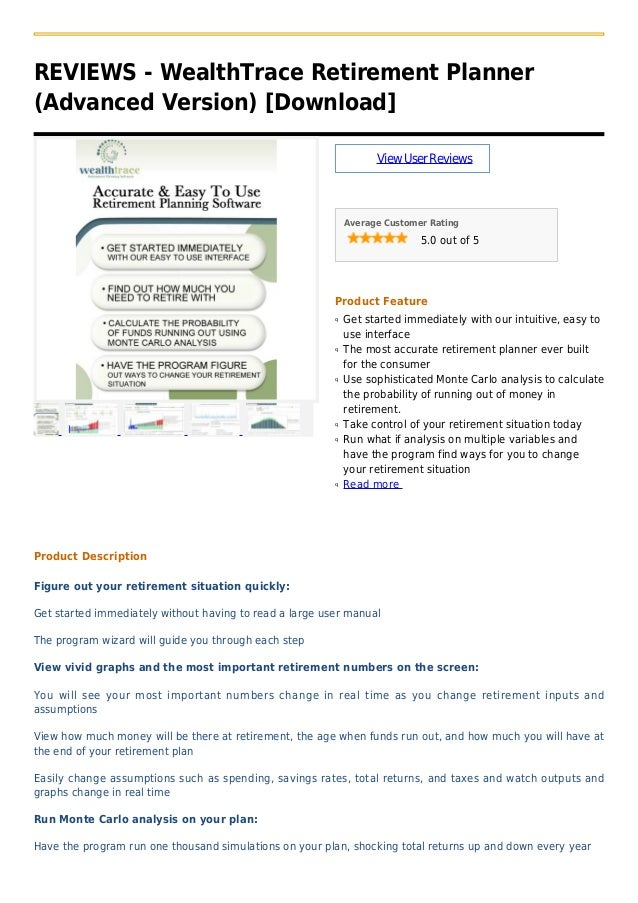 REVIEWS - WealthTrace Retirement Planner(Advanced Version) [Download]ViewUserReviewsAverage Customer Rating5.0 out of 5Pro...