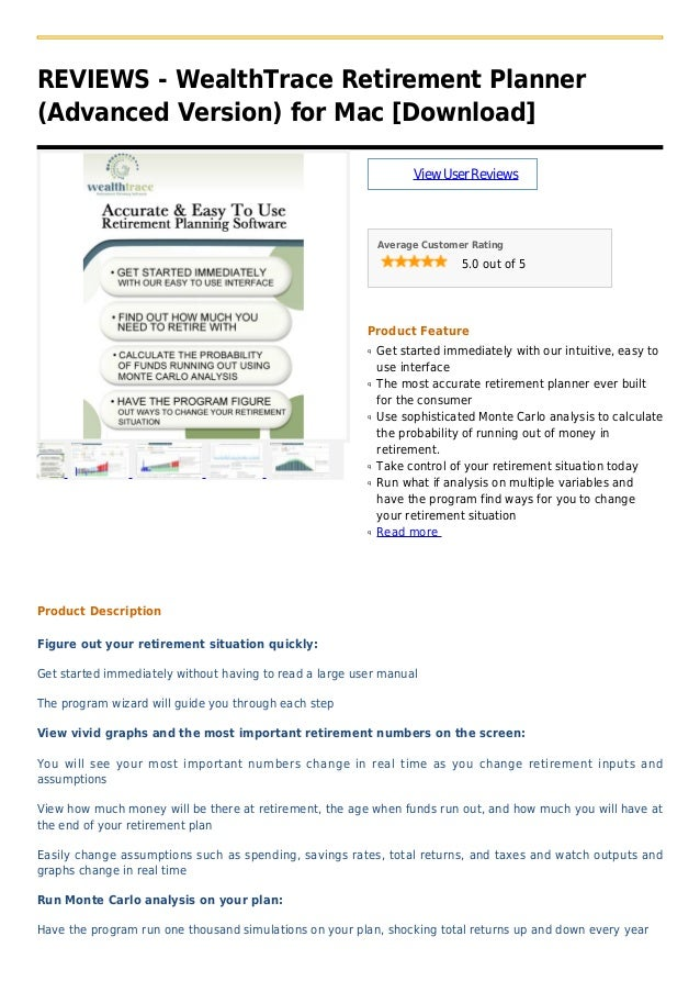 REVIEWS - WealthTrace Retirement Planner(Advanced Version) for Mac [Download]ViewUserReviewsAverage Customer Rating5.0 out...