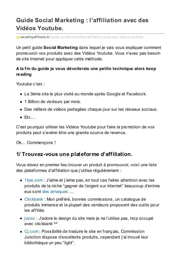 Guide Social Marketing : l'affiliation avec des Vidéos Youtube. wealthyaffiliate.fr /guide-social-marketing-laf f iliation...