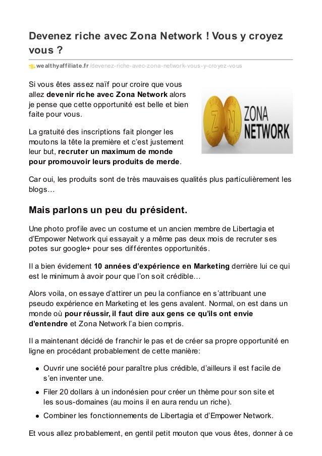 Devenez riche avec Zona Network ! Vous y croyez vous ? wealthyaffiliate.fr /devenez-riche-avec-zona-network-vous-y-croyez-...