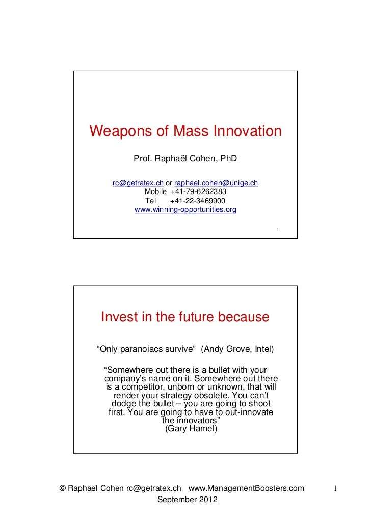 Weapons of Mass Innovation                 Prof. Raphaël Cohen, PhD            rc@getratex.ch or raphael.cohen@unige.ch   ...