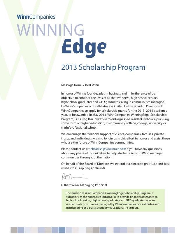 WINNING    2013 Scholarship Program    Message from Gilbert Winn    In honor of Winn's four decades in business and in fur...