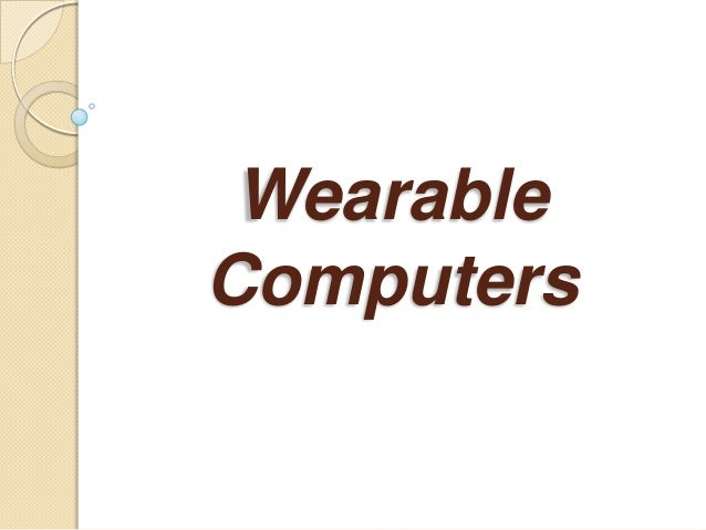 WearableComputers