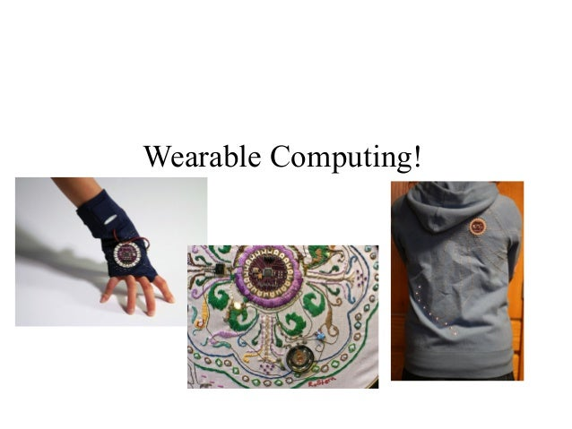 Wearable Computing Lightening Talk
