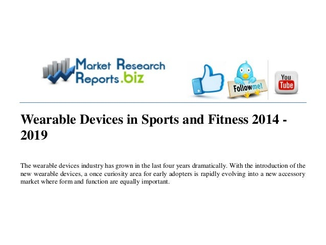 MRRBIZ: Wearable devices in sports and fitness 2014   2019