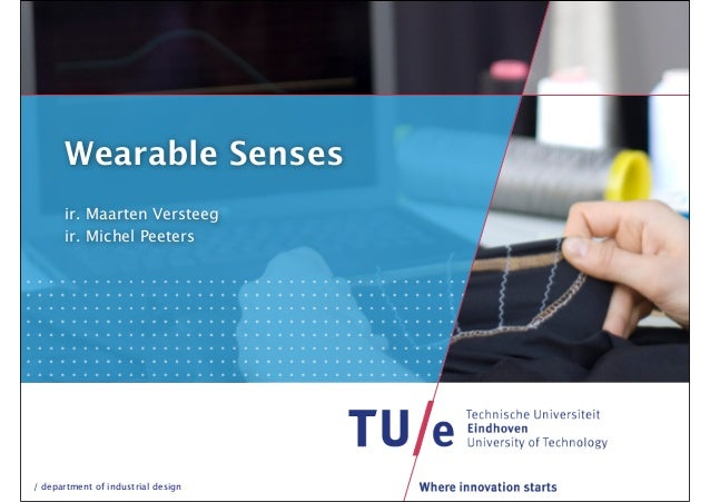 Wearable senses TU/e Versteeg&Peeters