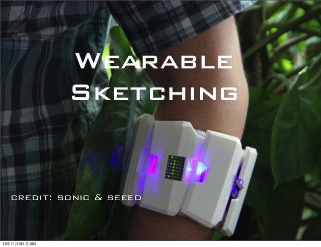 Wearable sketching