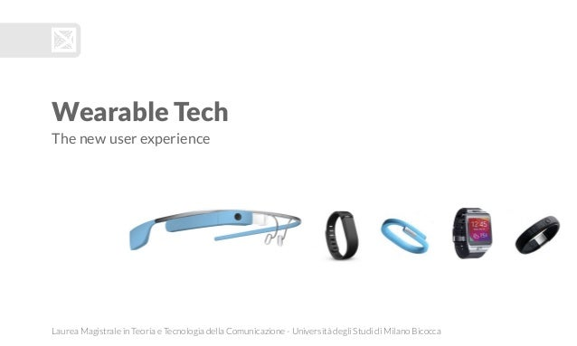 Wearable Tech: The new user experience