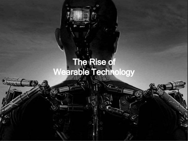 Wearable tech Wearable device were shipped in 2011 14mln 171mln By 2016, this is forecast to grow to between 39mio to 171m...