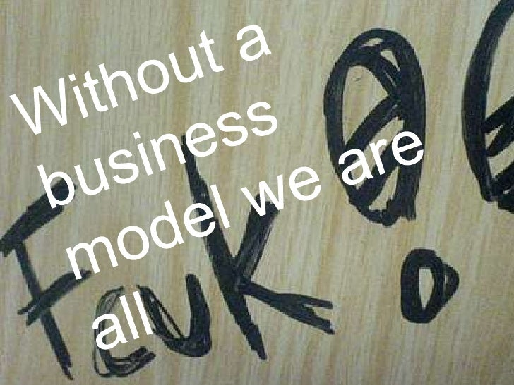 Without a business model we are all FCUK'd