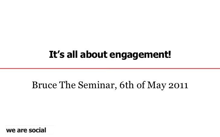 Bruce / The Seminar: We Are Social