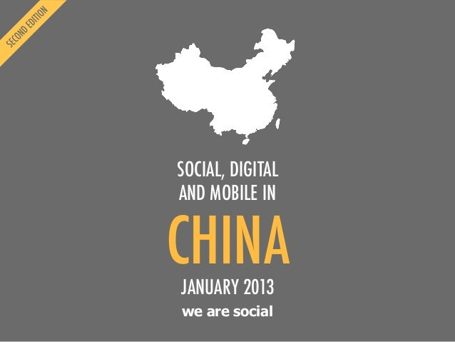 We Are Social's Guide to Social, Digital and Mobile in China (2nd Edition, Jan 2013)