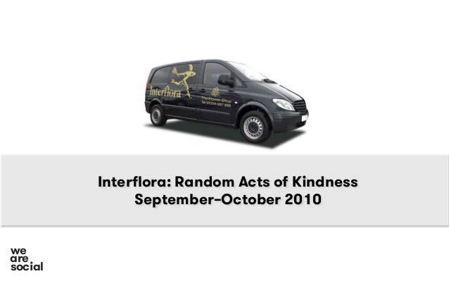 Interflora: Random Acts of Kindness September–October 2010 social we are