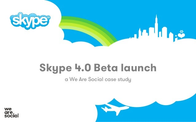 Skype 4.0 Beta launch a We Are Social case study