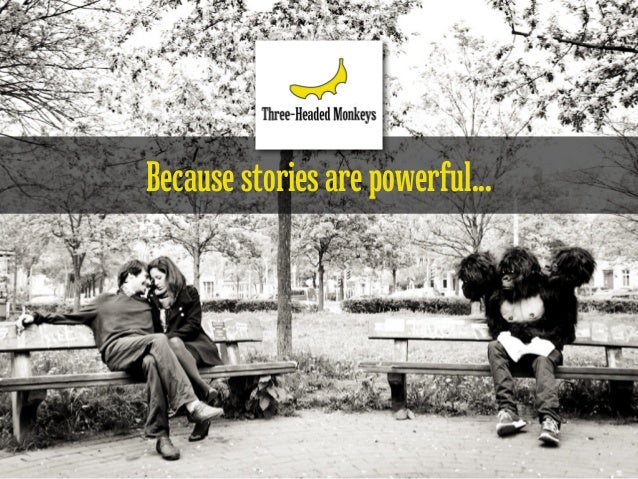 Because stories are powerful...