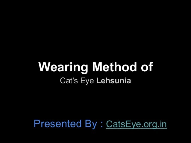 Wearing method of cat's eye lehsunia gemstone   catseye.org.in