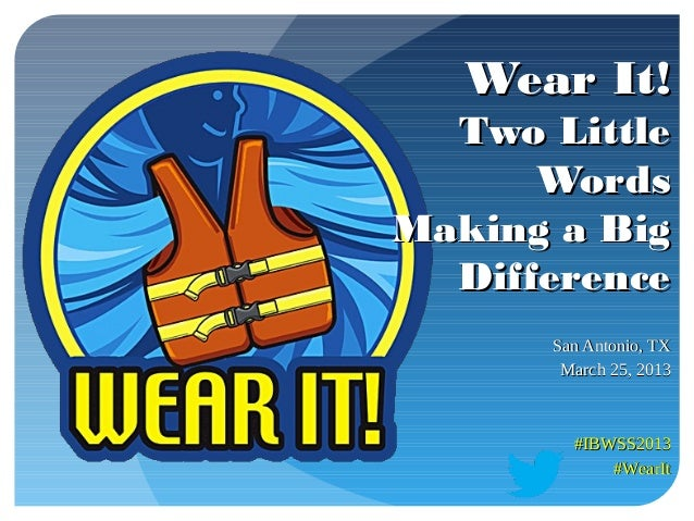 Wear It! - Two Little Words Making a Big Difference