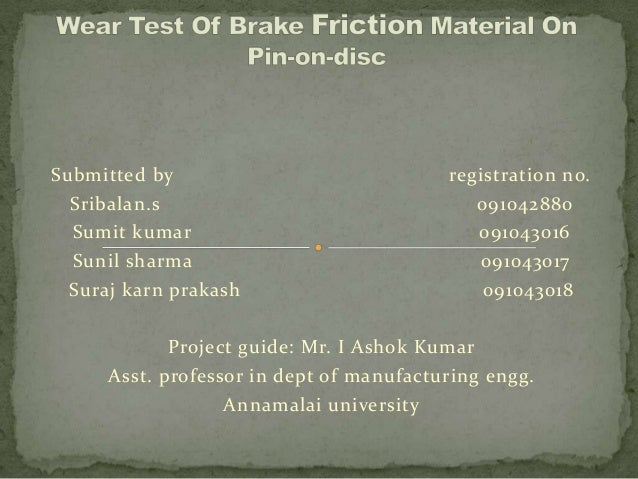 Submitted by registration no.Sribalan.s 091042880Sumit kumar 091043016Sunil sharma 091043017Suraj karn prakash 091043018Pr...