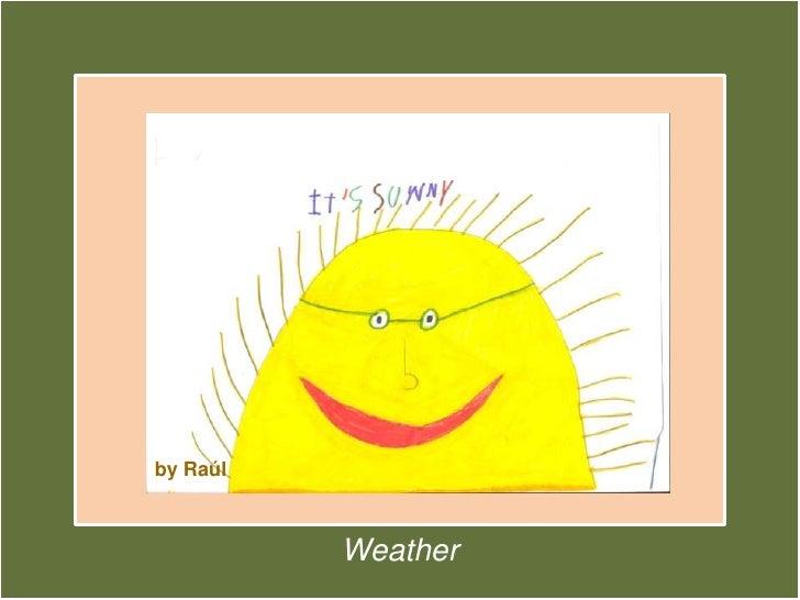 Weather art exhibition
