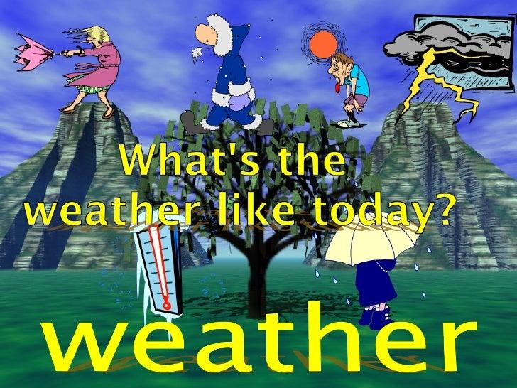 Weather 1
