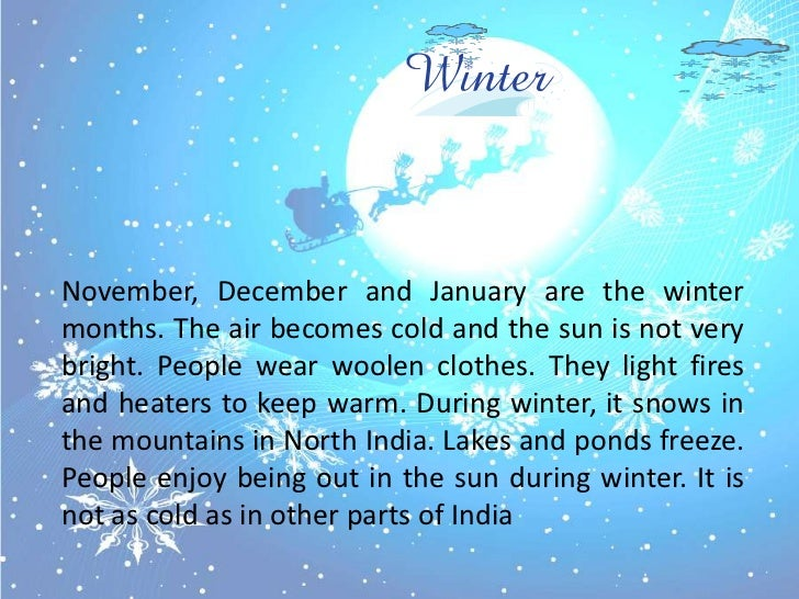 short essay on winter in kashmir Very short essay on spring season category:  days and nights are neither too long nor too short i hate the cold wind of winter i do not like the hot sun of .